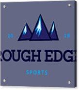 Rough Edge Lojo Acrylic Print