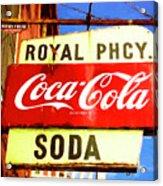 Royal Phcy Coke Sign Acrylic Print