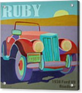 Ruby Ford Roadster Acrylic Print by Evie Cook
