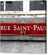 Rue Saint-paul Acrylic Print