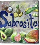 Sabrosito Acrylic Print