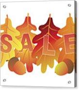 Sale Text On Fall Colors Oak Leaves Acrylic Print