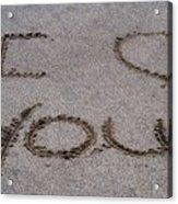 Sandscript - I Love You Acrylic Print