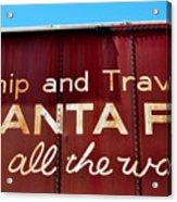 Santa Fe All The Way Acrylic Print