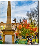 Santa Fe Obelisk A Pigeon And An Accordian Player Acrylic Print