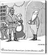 Santa For A Thousand Years Acrylic Print