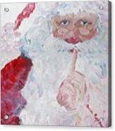Santa Shhhh Acrylic Print