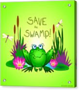 Save The Swamp Twitchy The Frog Acrylic Print