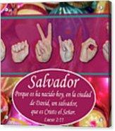 Savior Spanish Acrylic Print