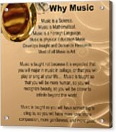 Saxophone Photograph Why Music For T-shirts Posters 4827.02 Acrylic Print