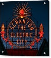 Scranton - The Electric City Acrylic Print