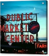 Seattle's Public Market Center At Sunset Acrylic Print