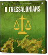 Second Thessalonians Books Of The Bible Series New Testament Minimal Poster Art Number 14 Acrylic Print