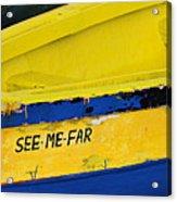 See Me Far-st Lucia Acrylic Print