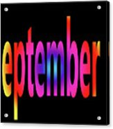 September 1 Acrylic Print