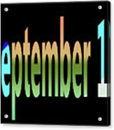 September 10 Acrylic Print
