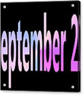 September 22 Acrylic Print