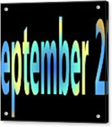September 23 Acrylic Print