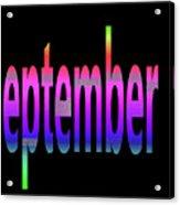 September 5 Acrylic Print