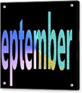 September 8 Acrylic Print