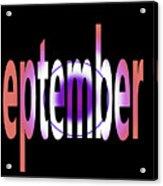 September 9 Acrylic Print