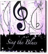 Sing The Blues Purple Acrylic Print