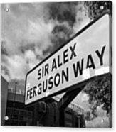 sir alex ferguson way old trafford Manchester Acrylic Print