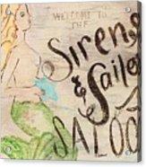 Siren Saloon Acrylic Print