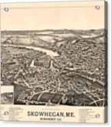 Skowhegan Maine 1892 Acrylic Print