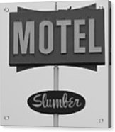 Slumber Motel Merced Ca Acrylic Print by Troy Montemayor