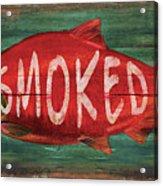 Smoked Fish Acrylic Print