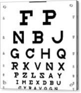 Snellen Chart - Full Alphabet Acrylic Print