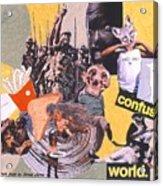 Soap Scene #13 Confused World Acrylic Print