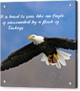 Soar Like An Eagle  If You Can Acrylic Print