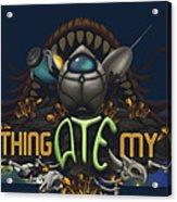 Something Ate My Alien #3 Acrylic Print