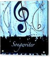 Songwriter - Blue Acrylic Print