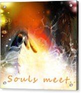 Souls Meet Acrylic Print