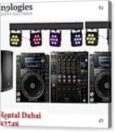 Sound System Rental Dubai - Rent,lease,hire Sound System Dubai Acrylic Print
