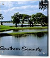 Southern Serenity Acrylic Print