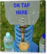 Spring Water On Tap Here Acrylic Print