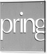 Springs Bw Acrylic Print