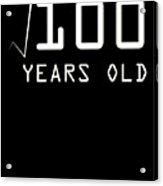 Square Root Of 100 10 Years Old Birthday Acrylic Print