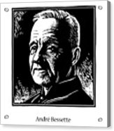 St. Andre Bessette - Jlanb Acrylic Print