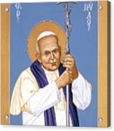 St. John Paul II - Rljp2 Acrylic Print