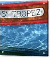 St. Tropez Acrylic Print by Lainie Wrightson