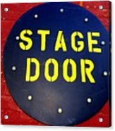 Stage Door Acrylic Print