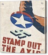Stamp Out The Axis - Folded Acrylic Print