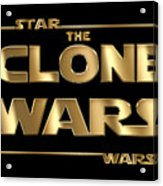Star Wars The Clone Wars Typography Acrylic Print