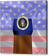 State Of The Union Podium Acrylic Print