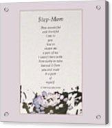 Step Mom Acrylic Print